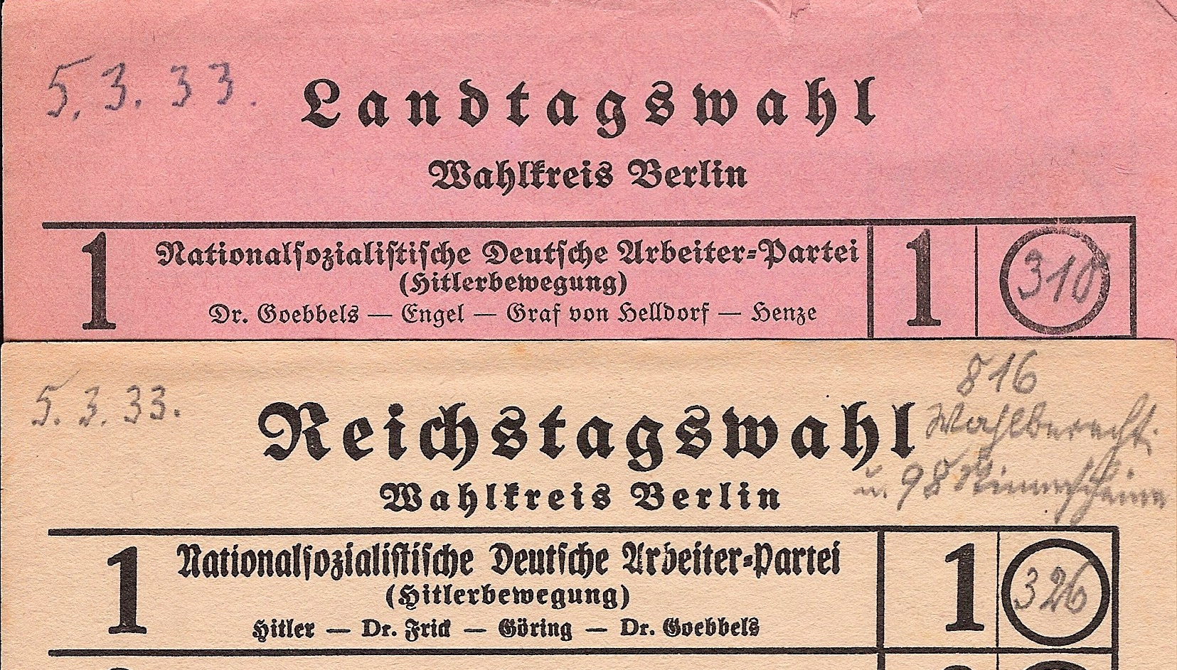 Tops of tally sheets for the Reichstag (national parliament) and the Landtag (provincial diet) elections of March 5, 1933.  The National Socialist Party was first on the list, with Adolf Hitler as the first candidate of his party for the Reichstag, and Jo