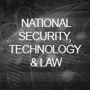 National Security, Technology and Law