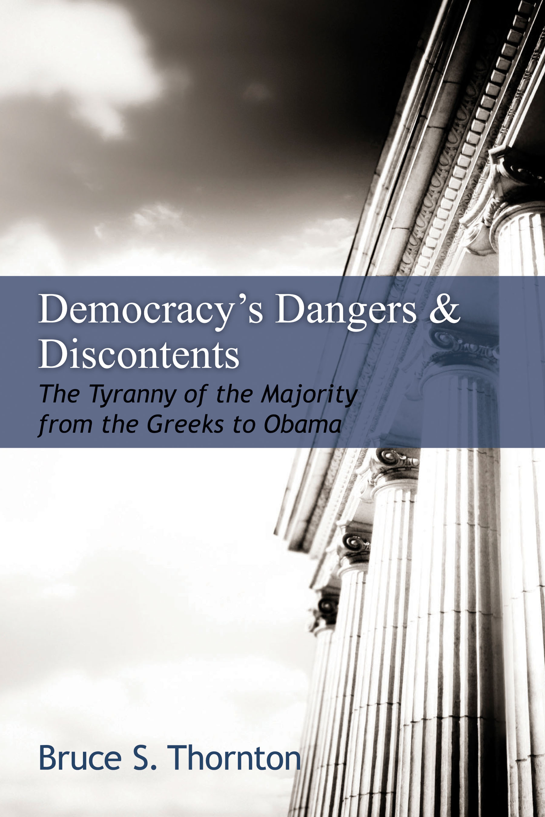 democracy u0026 39 s dangers and discontents  the tyranny of the