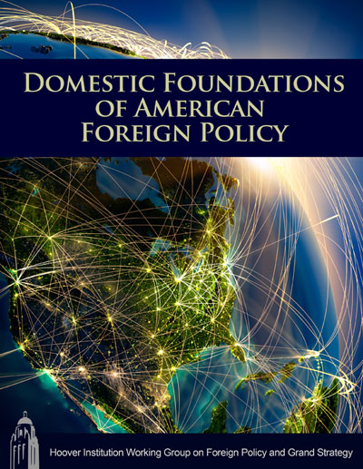 Domestic Foundations of American Foreign Policy