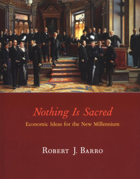 Nothing Is Sacred Economic Ideas For The New Millennium