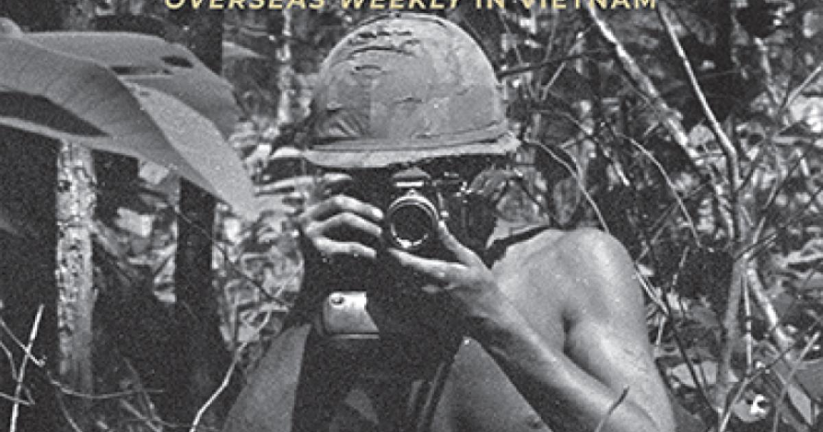 "The Vietnam War Through The Eyes Of The Remarkable Photo Archive Of Overseas Weekly, ""The Least Popular Publication At The Pentagon"""