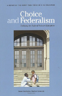 Choice and Federalism: Defining the Federal Role in Education