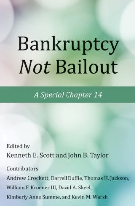 Bankruptcy Not Bailout: A Special Chapter 14