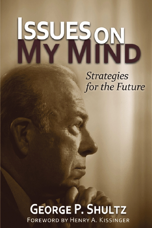 Issues on My Mind: Strategies for the Future, by Hoover distinguished fellow Geo
