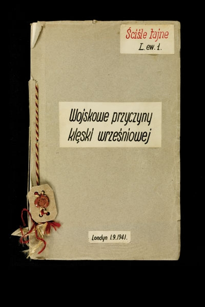 A 1941 report titled Military Reasons for the September Defeat analyzes the invasion of Poland for General Wladyslaw Sikorski, Poland's commander in chief.