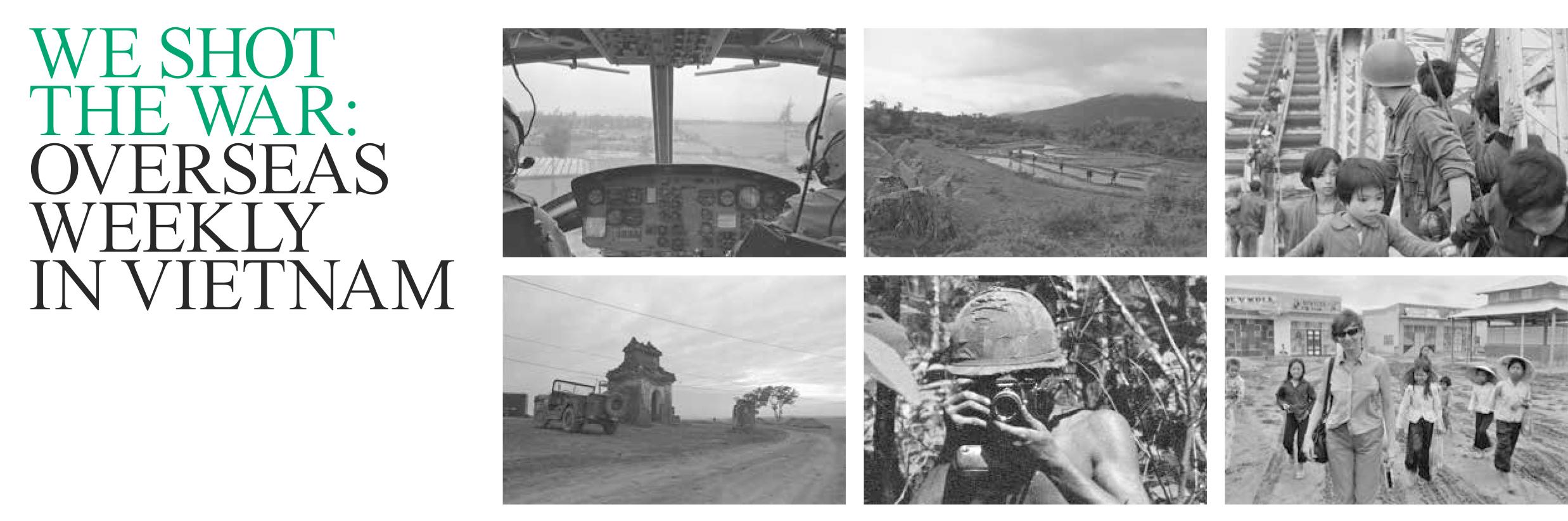 We Shot The War: Overseas Weekly In Vietnam | Hoover Institution